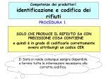 competenze dei produttori identificazione e codifica dei rifiuti