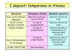 i depositi temporanei in ateneo