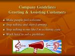 company guidelines greeting assisting customers