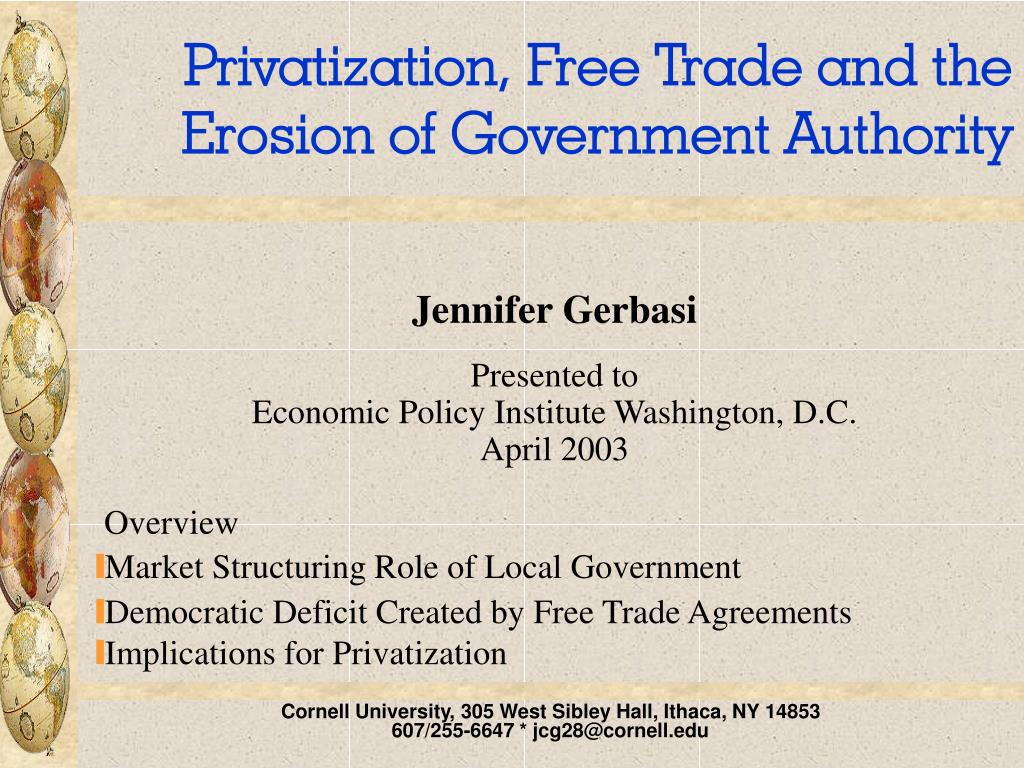 privatization free trade and the erosion of government authority l.