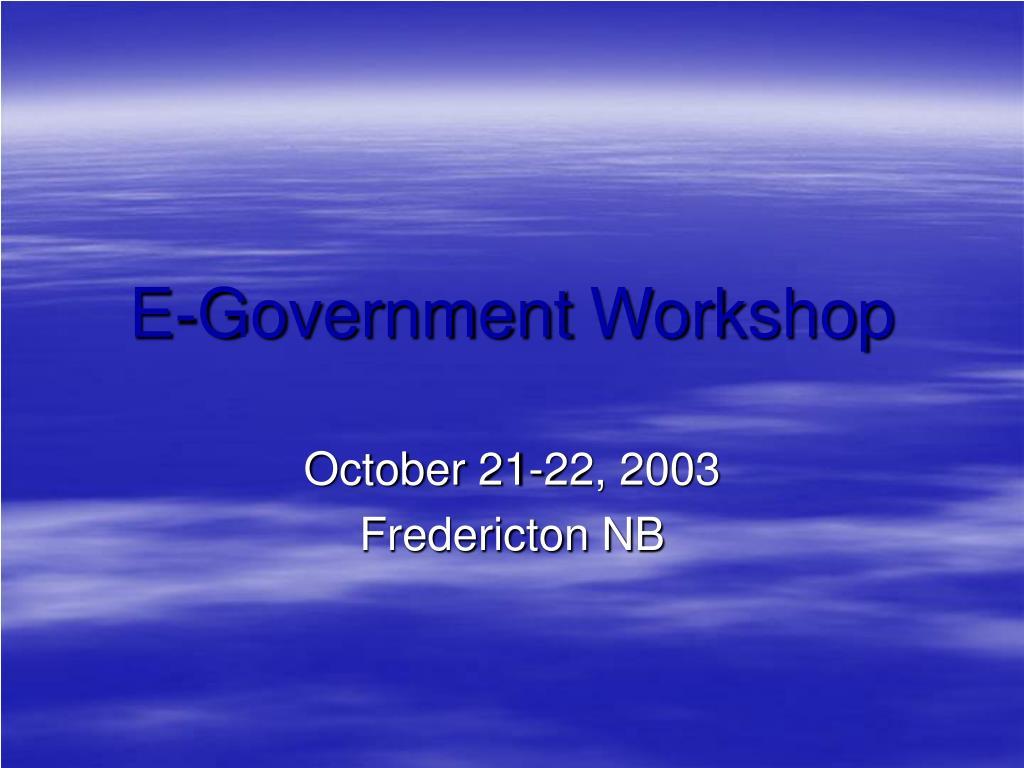 e government workshop l.