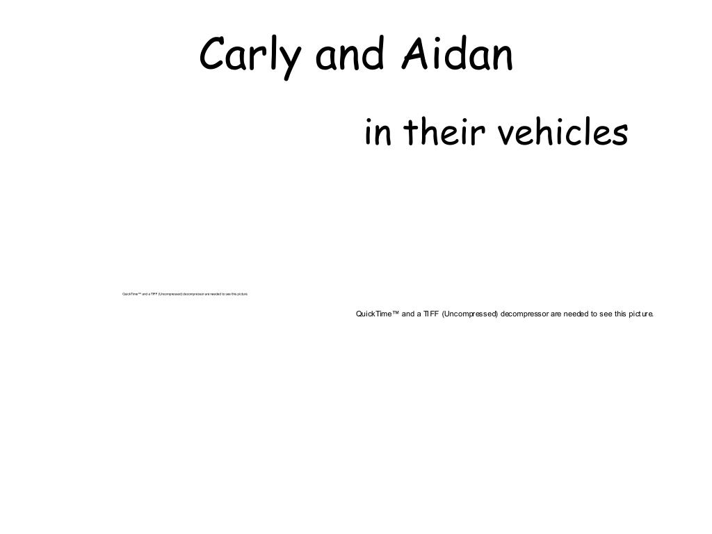 Carly and Aidan