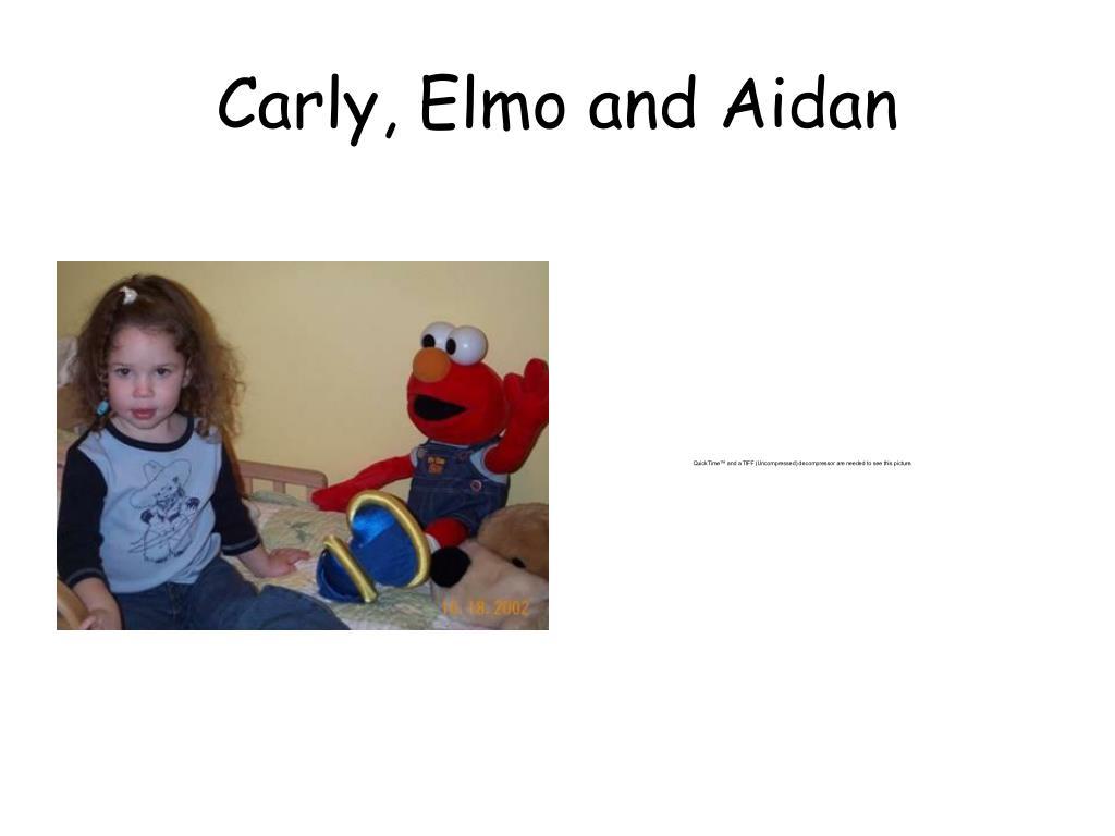Carly, Elmo and Aidan