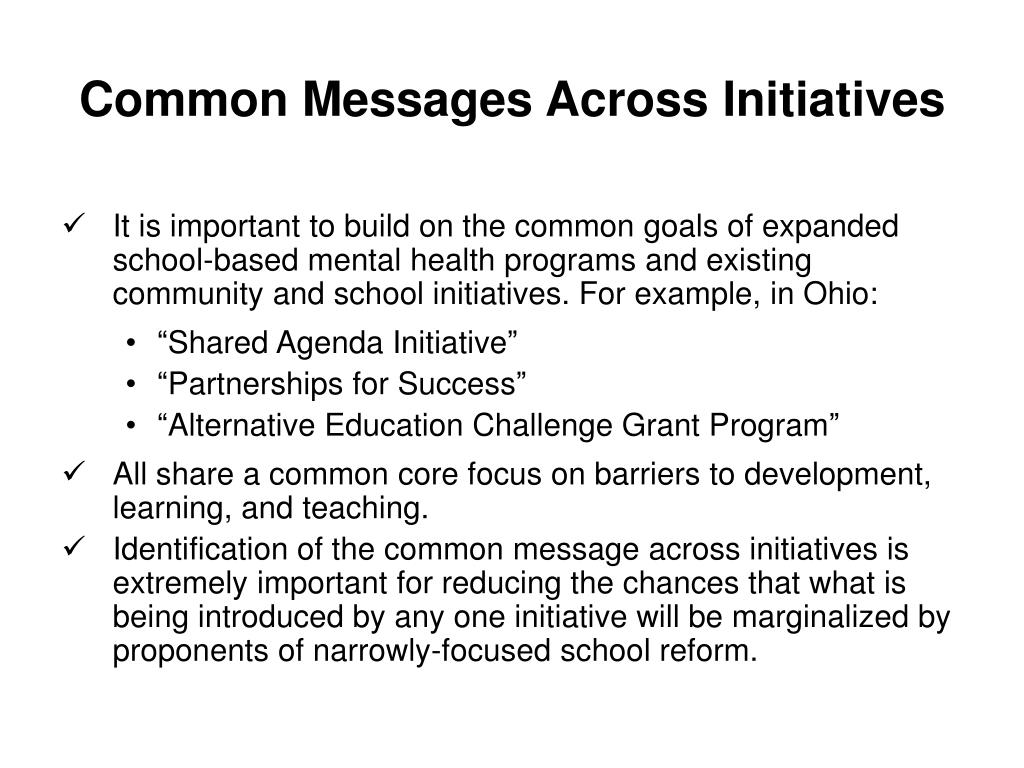 Common Messages Across Initiatives