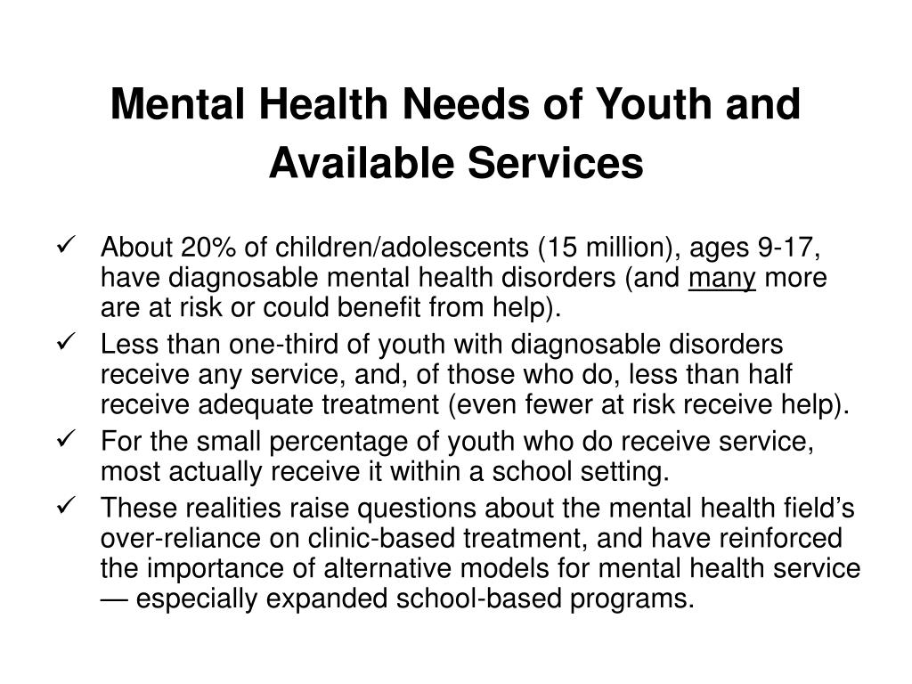 Mental Health Needs of Youth and Available Services