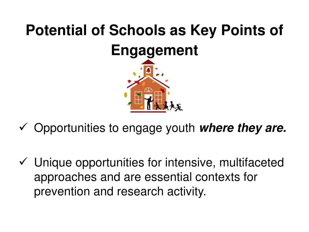 Potential of Schools as Key Points of Engagement