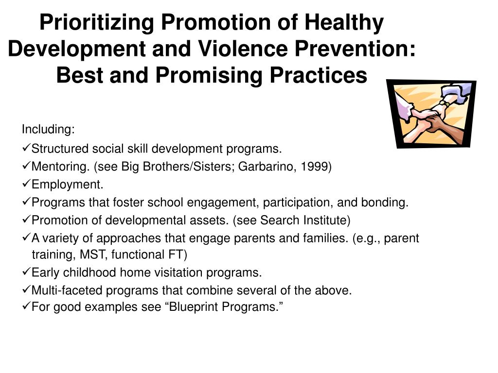 Prioritizing Promotion of Healthy Development and Violence Prevention: