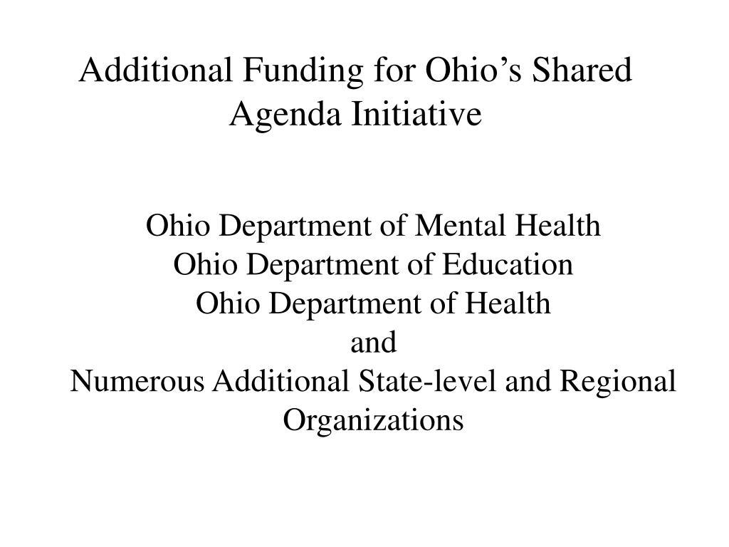 Additional Funding for Ohio's Shared Agenda Initiative