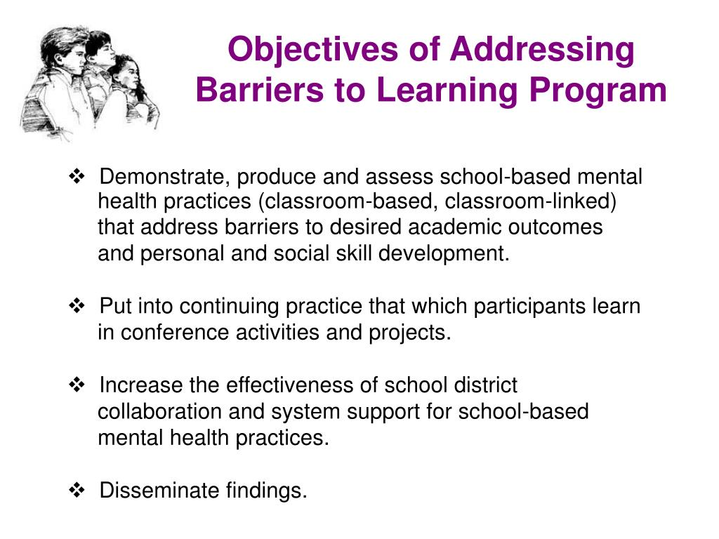 Objectives of Addressing Barriers to Learning Program