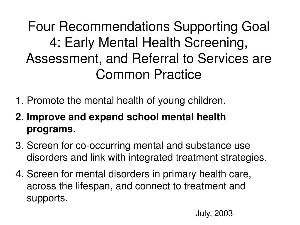 Four Recommendations Supporting Goal 4: Early Mental Health Screening, Assessment, and Referral to Services are Common Practice
