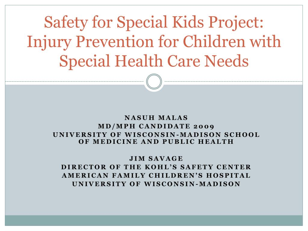 safety for special kids project injury prevention for children with special health care needs l.