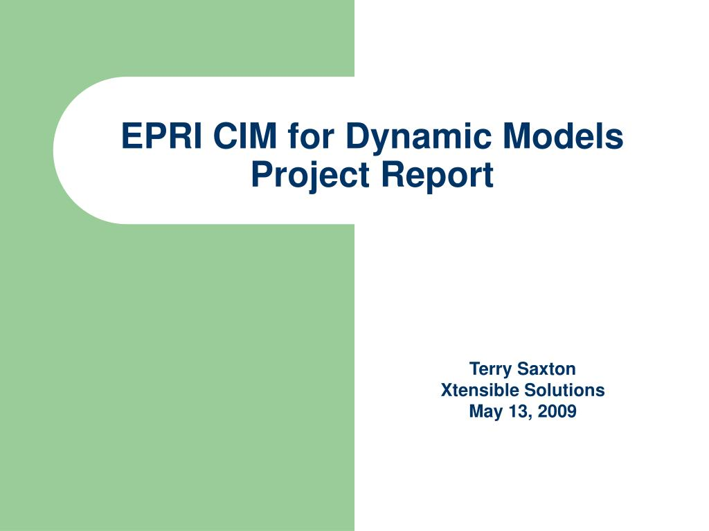 epri cim for dynamic models project report l.