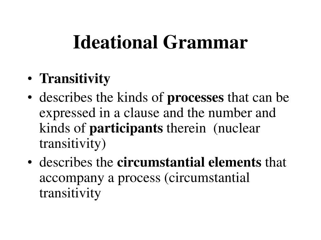 ideational grammar l.