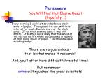 persevere you will find that elusive result hopefully