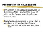 production of newspapers