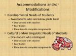 accommodations and or modifications