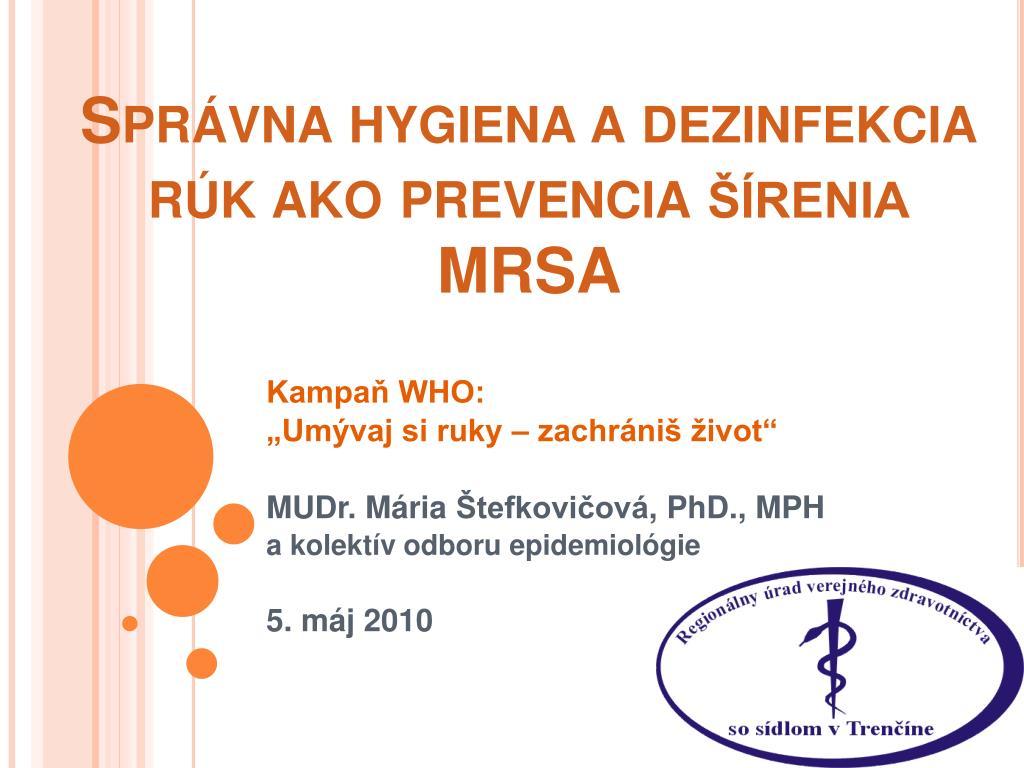spr vna hygiena a dezinfekcia r k ako prevencia renia mrsa l.