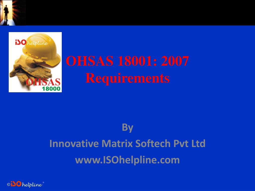 ohsas 18001 2007 requirements l.