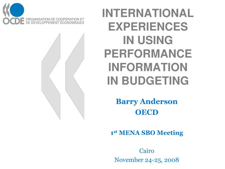 international experiences in using performance information in budgeting n.
