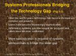 systems professionals bridging the technology gap fig 1 3