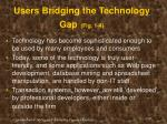 users bridging the technology gap fig 1 4