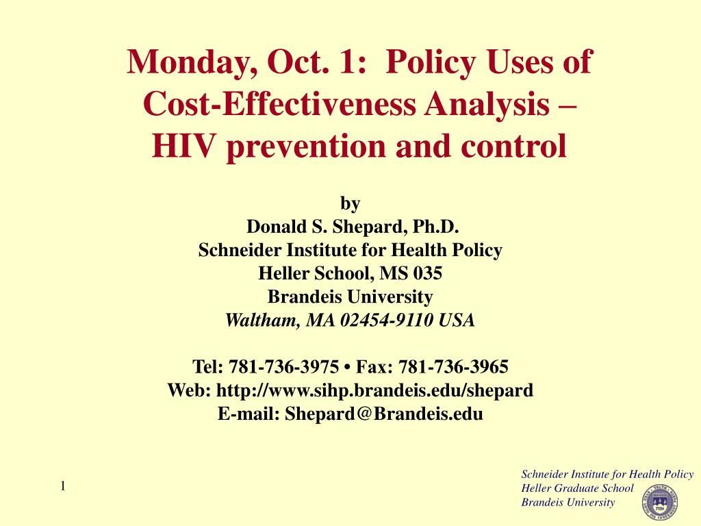 monday oct 1 policy uses of cost effectiveness analysis hiv prevention and control l.