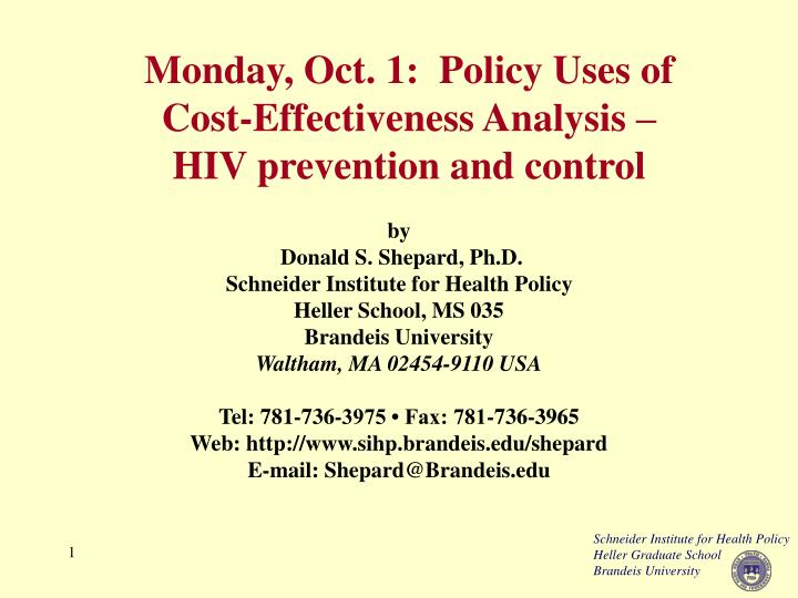 Monday oct 1 policy uses of cost effectiveness analysis hiv prevention and control