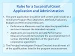 rules for a successful grant application and administration