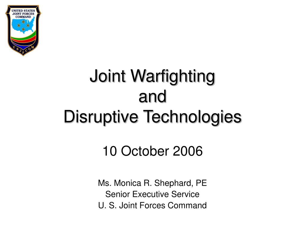 joint warfighting and disruptive technologies l.