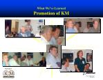 what we ve learned promotion of km