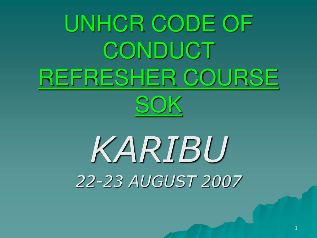unhcr code of conduct refresher course sok l.