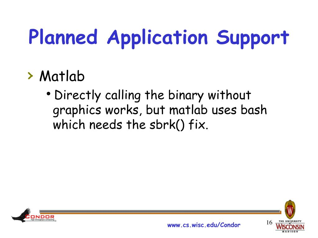 Planned Application Support