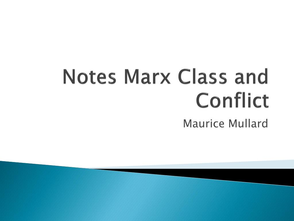 notes marx class and conflict l.