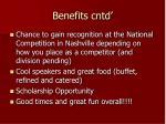benefits cntd