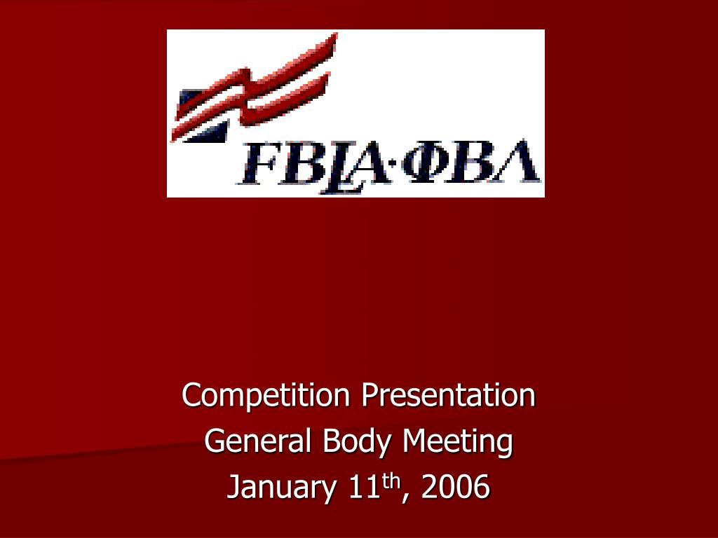 competition presentation general body meeting january 11 th 2006 l.