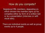 how do you compete