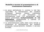modalit e termini di presentazione e di trasmissione telematica
