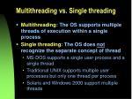 multithreading vs single threading