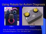 using robots for autism diagnosis