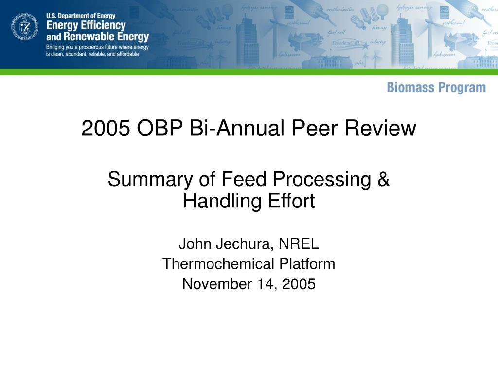 2005 obp bi annual peer review l.