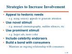 strategies to increase involvement