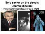 solo savior on the streets osamu mizutani