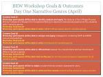 bew workshop goals outcomes day one narrative genres april