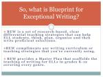 so what is blueprint for exceptional writing