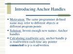 introducing anchor handles