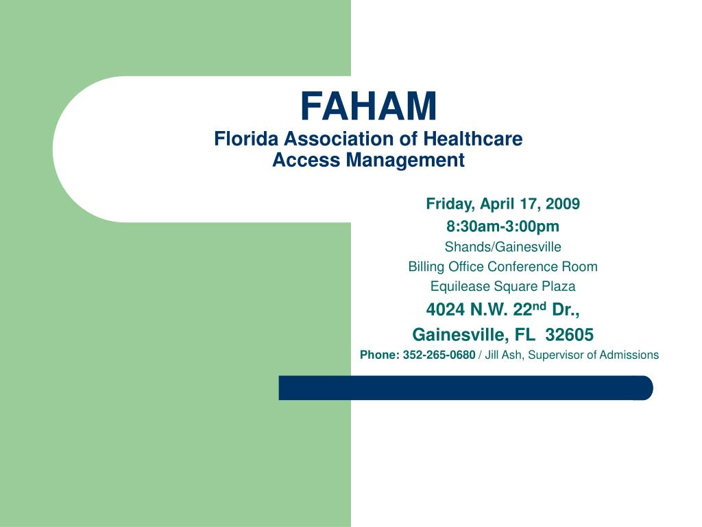 faham florida association of healthcare access management l.