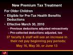 new premium tax treatment