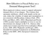 how effective is fiscal policy as a demand management tool