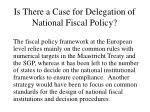 is there a case for delegation of national fiscal policy