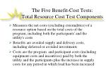 the five benefit cost tests total resource cost test components